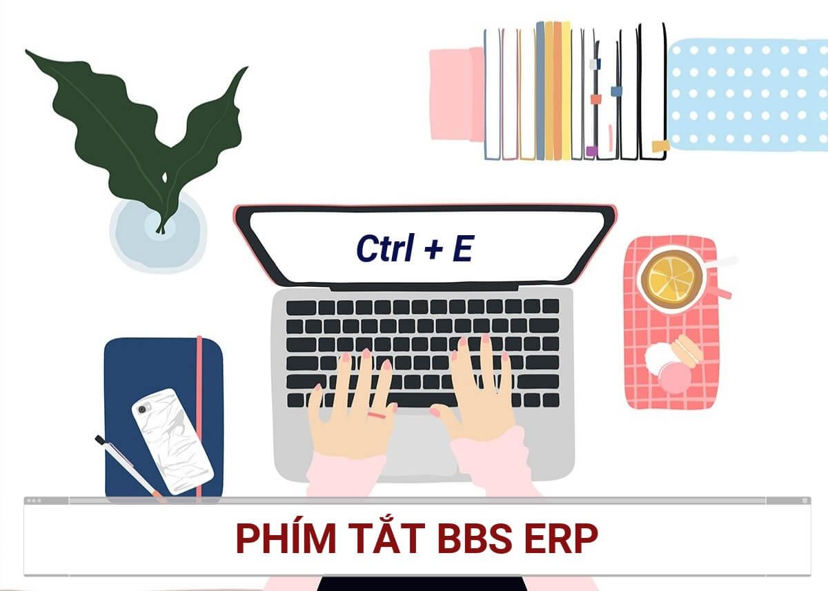Phím Tắt Nhanh BBS ERP