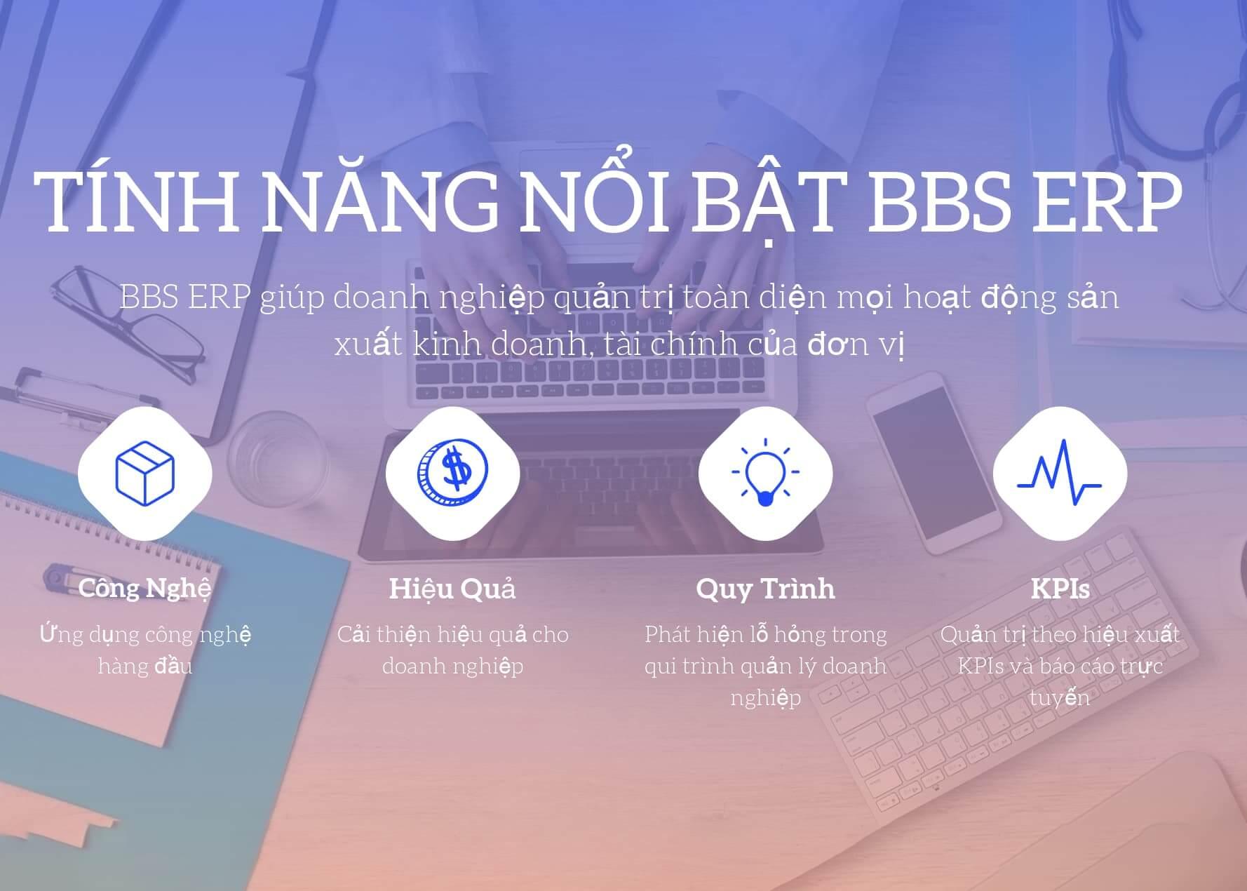 Những Tính Năng Nổi Bật Của BBS ERP